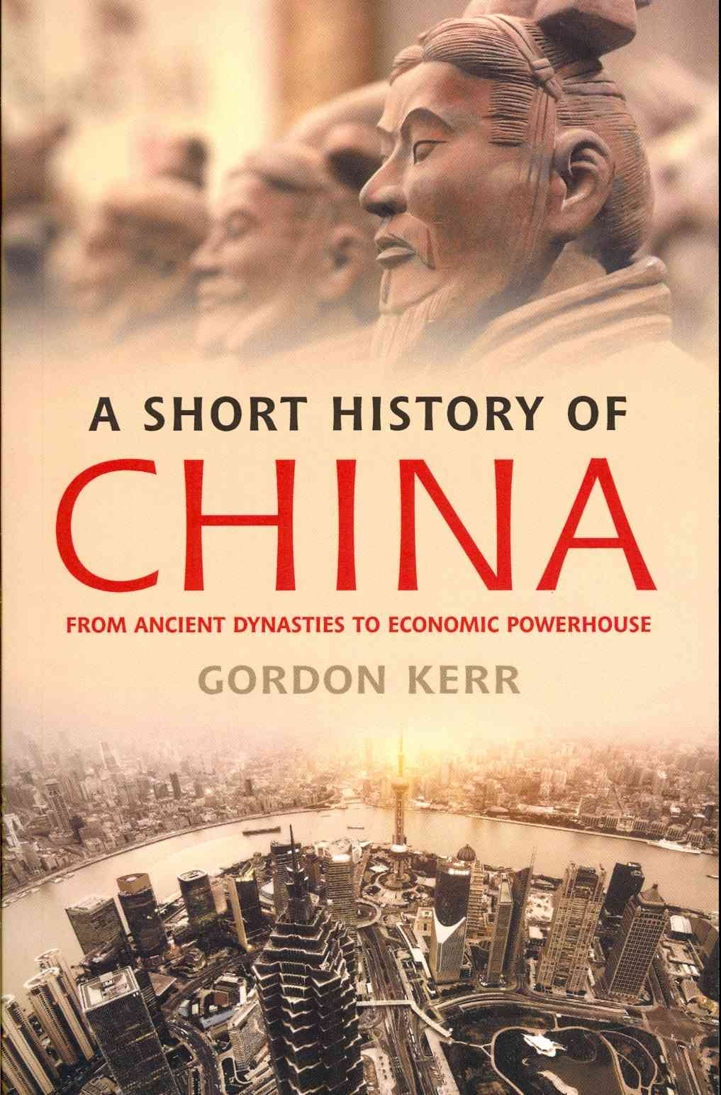A Short History of China By Kerr, Gordon